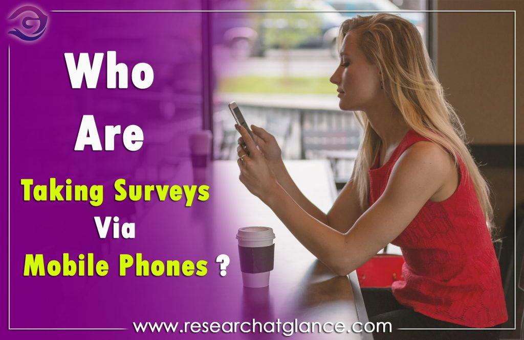 Trend of Taking Surveys Via Mobile Phones