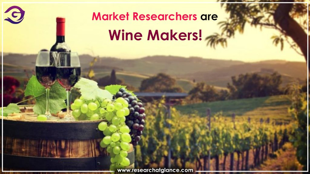 Market Researchers Are Wine Makers!